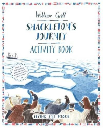 Shackleton's Journey Activity Book by William Grill (2015-10-01)