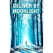 Deliver by Moonlight