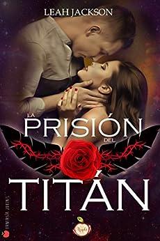 Resultado de imagen de la prisión del titán – leah jackson