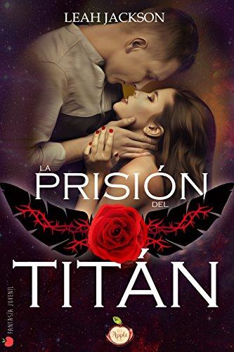 La prisión del Titán por Leah Jackson
