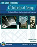 Time-Saver Standards for Architectural Design: Technical Data for Professional Practice (Time-Saver Standards for Architectural Design Data) by Michael J. Crosbie (2005-01-01)