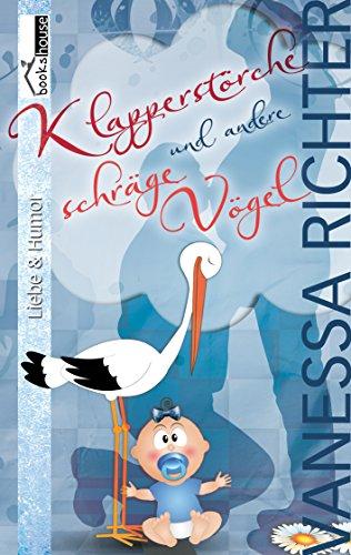 Buchseite und Rezensionen zu 'Klapperstörche und andere schräge Vögel' von Vanessa Richter