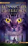 Medianoche: Los gatos guerreros - La nueva profecía I (Narrativa Joven)