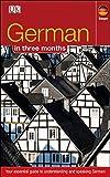 German In 3 Months: Your Essential Guide to Understanding and Speaking German (Hugo in 3 Months)
