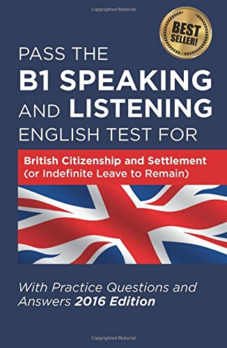 pass-the-b1-speaking-and-listening-english-test-for-british-citizenship-and-settlement-or-indefinite