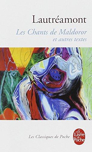 Les Chants de Maldoror et autres textes