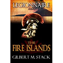 The Fire Islands (Legionnaire Book 1)