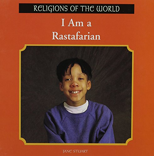 I Am a Rastafarian (Religions of the World (Rosen))