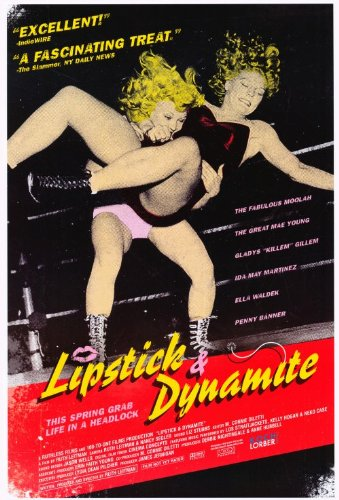 Lipstick & Dynamite, Piss & Vinegar: The First Ladies of Wrestling Plakat Movie Poster (11 x 17 Inches - 28cm x 44cm) (2004) (Usa Wrestling Poster)