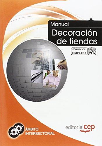 Manual Decoración de tiendas. Formación para el empleo (Formacion Empleo Sectorial)