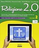 Religione 2.0. Testo per l'insegnamento della religione cattolica nella scuola secondaria di primo grado. Per la Scuola media