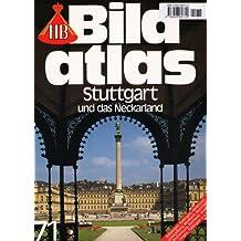 Stuttgart und das Neckarland