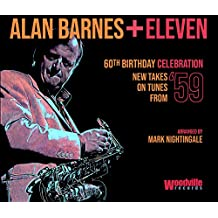 Alan Barnes + Eleven - 60th Birthday Celebration (New Takes On Tunes From '59)