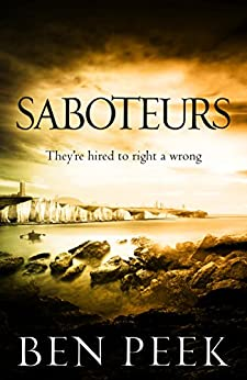 Saboteurs by [Peek, Ben]