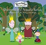 ¡Bienvenidos Al Pequeño Reino! El Pequeño Reino De Ben Y Holly. Primeras Lecturas