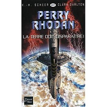 La Terre doit disparaître ! - Perry Rhodan (2)