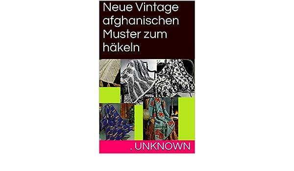 Neue Vintage afghanischen Muster zum häkeln eBook: Unknown: Amazon ...