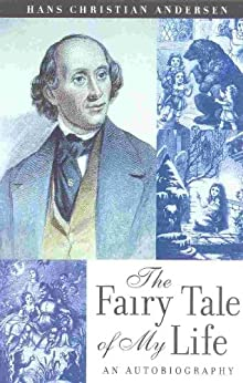 The Fairy Tale of My Life: An Autobiography par [Anderson, Hans Christain]