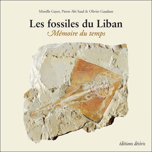 Les fossiles du Liban : Mémoire du temps