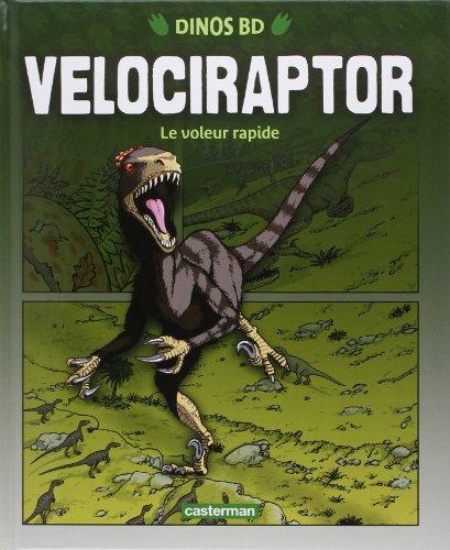 Vélociraptor : Le voleur rapide