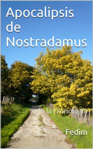 Apocalipsis de Nostradamus (Los siete sellos del Apocalipsis n 3)