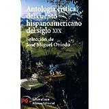 Antología crítica del cuento hispanoamericano del siglo XIX (El Libro De Bolsillo - Literatura)