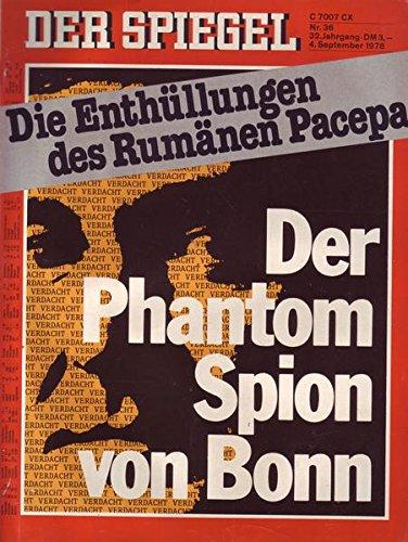 Der Spiegel Nr. 36/1978 04.09.1978 Der Phantom Spion von Bonn