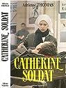 Catherine soldat par Thomas
