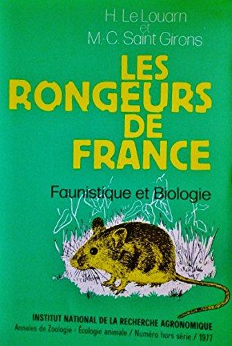Les rongeurs de France : Faunistique et biologie