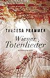 Wiener Totenlieder: Kriminalroman (Ein Carlotta-... von Theresa Prammer