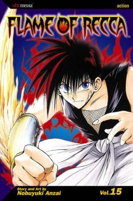 [Flame of Recca: v. 15] (By: Nobuyuki Anzai) [published: March, 2007]