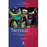 Neymar/ Neymar The Wizard