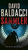 David Baldacci: Die Sammler