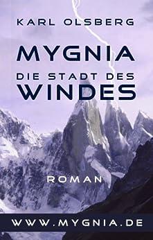 Mygnia - Die Stadt des Windes von [Olsberg, Karl]