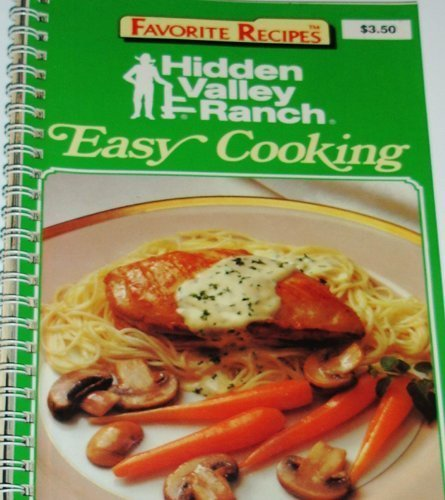hidden-valley-ranch-easy-cooking-by-hidden-valley-ranch-editors-1989-spiral-bound