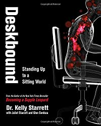 Deskbound : Standing Up to a Sitting World