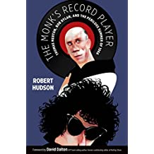 The Monk's Record Player: Thomas Merton, Bob Dylan, and the Perilous Summer of 1966