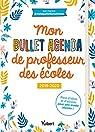 Mon Bullet Agenda de professeur des écoles 2019/2020 - Plein d'idées et d'astuces pour une année réussie par (Maisquefaitlamaitresse)