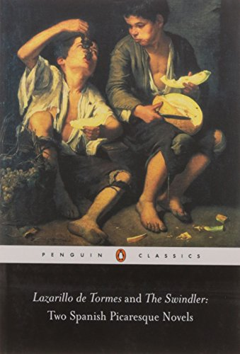 Lazarillo De Tormes and The Swindler: Two Spanish Picaresque Novels (Penguin Classics)