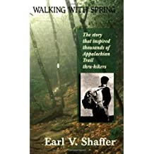 Walking with Spring (Official Guides to the Appalachian Trail)