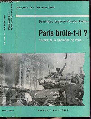 Paris brule-t-il ?