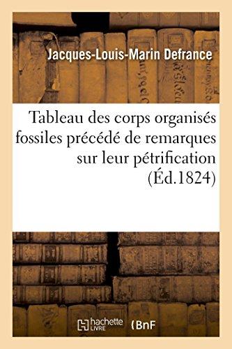 Tableau des corps organisés fossiles précédé de remarques sur leur pétrification par Jacques-Louis-Marin Defrance