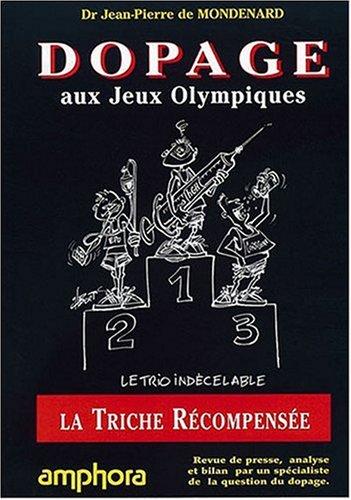 Le dopage aux Jeux Olympiques : la triche rcompense