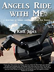 Angels Ride with Me: A selection of verses and commentary for riders (English Edition)