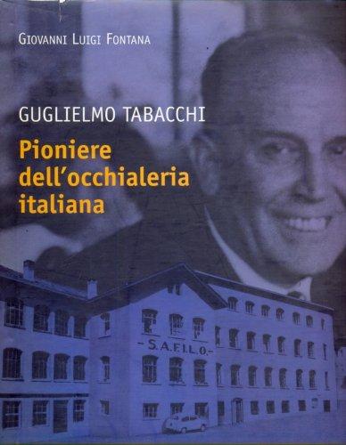 guglielmo-tabacchi-pioniere-dellocchialeria-italiana