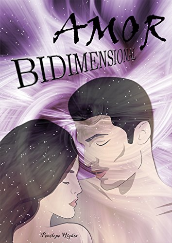 Amor Bidimensional por penélope hights