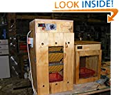 #7: Build A 108 Egg Incubator: Simple D.I.Y Incubators that work