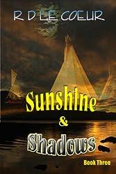 Sunshine & Shadows Book 3