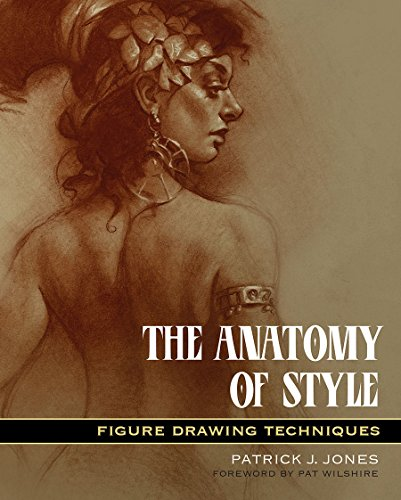 The Anatomy Of Style: Figure Drawing Methods por Patrick J. Jones