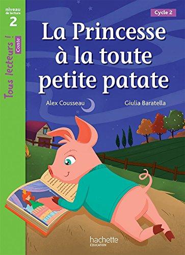 la-princesse--la-toute-petite-patate-niveau-2-tous-lecteurs-romans-livre-lve-ed-2016